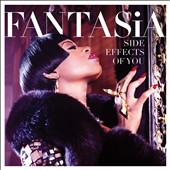 Fantasia: Side Effects of You [Clean Version]