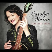 Carolyn Martin (Jazz): Tennessee Local
