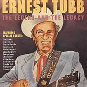 Ernest Tubb: The Legend and the Legacy