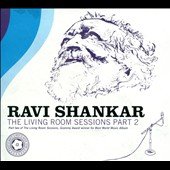 Ravi Shankar: The Living Room Sessions, Pt. 2 [Digipak]