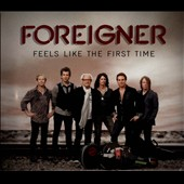 Foreigner: Feels Like the First Time [Digipak]