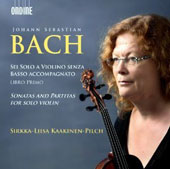Bach: Sonatas and Partitas for Solo Violin / Sirkka-Liisa Kaakinen-Pilch, violin