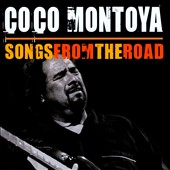 Coco Montoya: Songs from the Road *