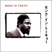 Thelonious Monk: Monk in Tokyo