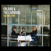 Erland & the Carnival: Closing Time [Slipcase] *