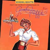 Original Soundtrack: American Graffiti Highlights: 25th Anniversary Edition