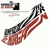 Lee Morgan: The Rumproller