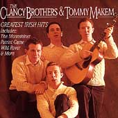 The Clancy Brothers: Greatest Irish Hits