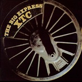 XTC: The Big Express