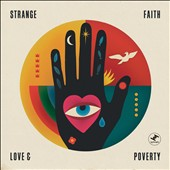 Strange Faith: Love and Poverty