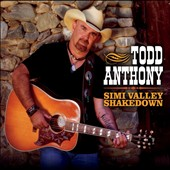 Todd Anthony: Simi Valley Shakedown