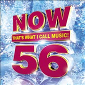 Various Artists: Now That's What I Call Music, Vol. 56