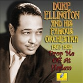 Duke Ellington: Drop Me off at Harlem: 1937-1935
