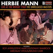 Herbie Mann: Live at the Whiskey 1969: The Unreleased Masters