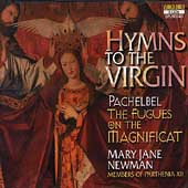 Hymns to the Virgin - Pachelbel: Magnificat Fugues / Newman