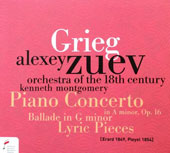Grieg: Piano Concerto in A minor, Op. 16; Ballade in G minor; Lyric Pieces / Alexey Zuev, piano