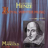 Henze: Royal Winter Music / Maximilian Mangold