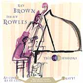 Jimmy Rowles/Ray Brown (Bass): The Duo Sessions