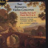 Two Romantic Violin Concertos - Fiorillo, Viotti / Oprean