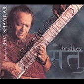 Ravi Shankar: Bridges: Best of Private Music Recordings