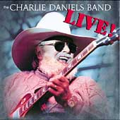 Charlie Daniels/The Charlie Daniels Band: The Live Record
