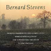 Stevens: Chamber Music for Strings / Delme String Quartet