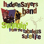 Hadden Sayers: Swingin' from the Fabulous Satellite
