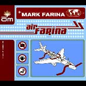 Mark Farina: Air Farina