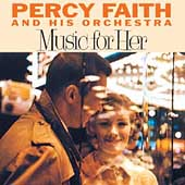Percy Faith: Music for Her