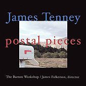 Postal Pieces - Tenney: Koan, etc / Barton Workshop, et al