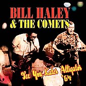 Bill Haley: See You Later Alligator '64