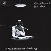 Bryars: A Man in a Room Gambling / Juan Mu&ntilde;oz, et al