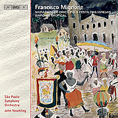 Mignone: Maracatu de chico rei, etc / Neschling, et al
