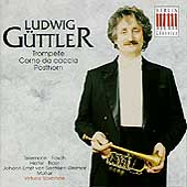 Ludwig G&#252;ttler Plays Music For Trumpet, Posthorn, etc