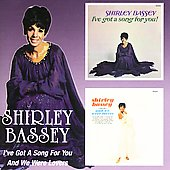 Shirley Bassey: I've Got a Song for You/And We Were Lovers