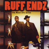 Ruff Endz: Cash, Money, Cars, Clothes