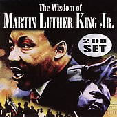 Martin Luther King, Jr.: The Wisdom Of Martin Luther King Jr