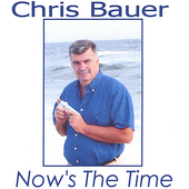 Chris Bauer: Now's the Time