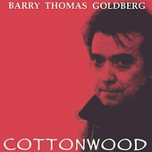 Barry Thomas Goldberg: Cottonwood
