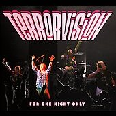 Terrorvision: For One Night Only *