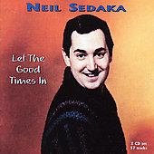 Neil Sedaka: Let the Good Times In
