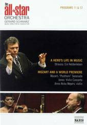 The All-Star Orchestra, Gerard Schwarz - Program 11: Strauss: Ein Heldenleben; Program 12: Mozart: Serenade No. 9