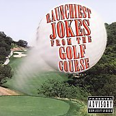 The Jokester: Raunchiest Jokes from the Golf Course