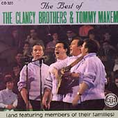 The Clancy Brothers: The Best Of The Clancy Brothers And Tommy Makem