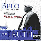 Belo Zero: The Truth [Chopped & Screwed] [PA]