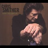 Chris Smither: Leave the Light On [Digipak]