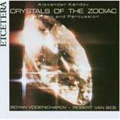 Kandov: Crystals of the Zodiac / Vodenicharov, R Van Sice