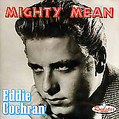 Eddie Cochran: Mighty Mean