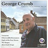 Complete Crumb Edition Vol 11 / DeGaetani, Kalish, Mann, et al