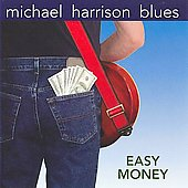 Michael Harrison (Guitar): Easy Money *